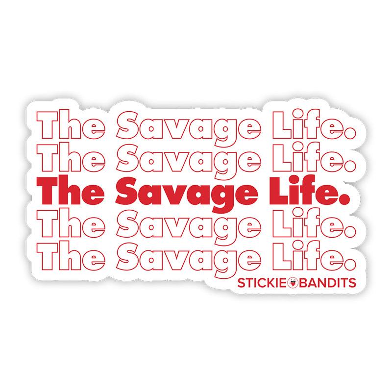 Buy Stickie Bandits Savage Life Sticker Online